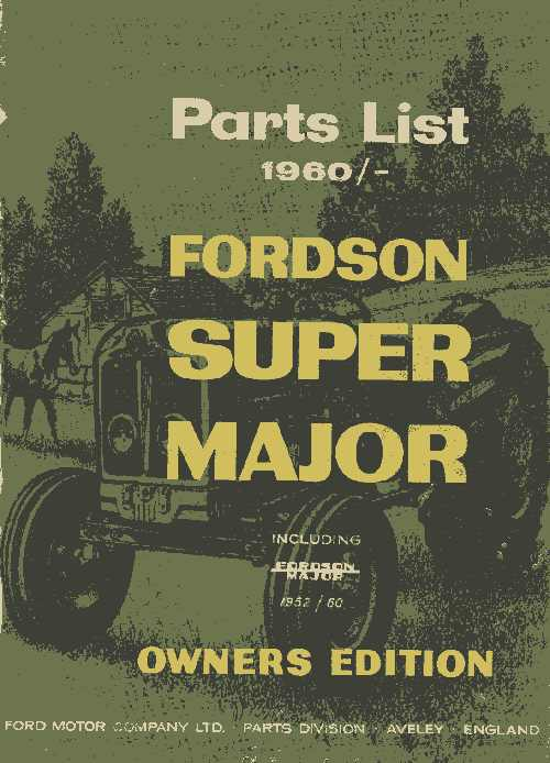 Fordson Super Major Parts List